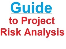 A guide to project risk analysis