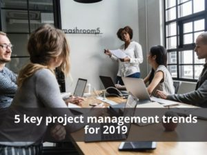 5 key project management trends for 2019
